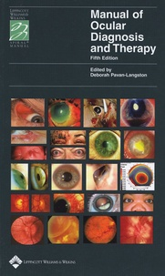 Deborah Pavan-Langston - Manual of Ocular Diagnosis and Therapy.