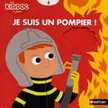 Déborah Pinto - Je suis un pompier !.