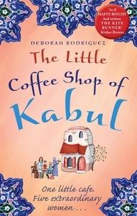 Deborah Rodriguez - The Little Coffee Shop of Kabul.