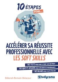 Déborah Romain-Delacour - Accélérer sa réussite professionnelle avec les soft skills.
