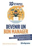 Déborah Romain-Delacour - Devenir un bon manager.