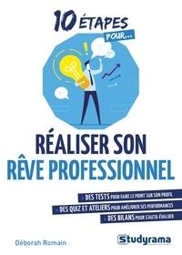Déborah Romain-Delacour - Réaliser son rêve professionnel.