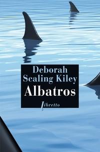 Deborah Scaling - Albatros - La croisière de la peur.