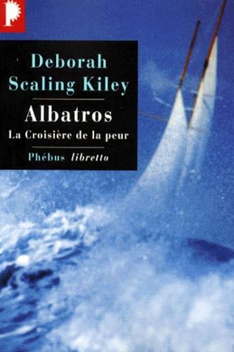 Albatros. La croisière de la peur