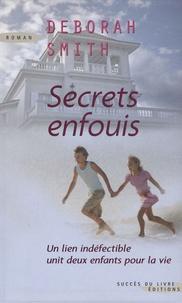 Deborah Smith - Secrets enfouis.