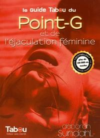 Electronics e book téléchargement gratuit Le guide Tabou du Point-G et de l'éjaculation féminine DJVU PDF