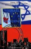 Déborah Wolkowicz-Breillat et Philippe Juza-Rosinski - Israël et l'Occident.