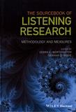 Debra L. Worthington et Graham D. Bodie - The Sourcebook of Listening Research: Methodology and Measures.