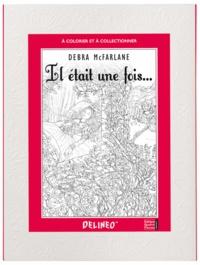 Debra McFarlane - Il était une fois.