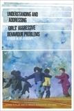 Debra Pepler et H. Bruce Ferguson - Understanding and Addressing Girls' Aggressive Behaviour Problems - A Focus on Relationships.