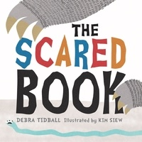 Debra Tidball et Kim Siew - The Scared Book.