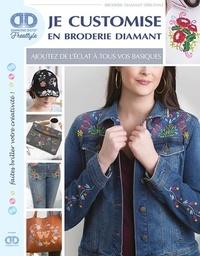 Debra Valencia - Je customise en broderie diamant.