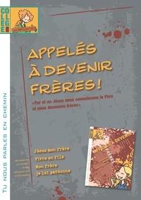Deedr.fr Appelés à devenir frères! - Collège, Livret accompagnateur Image