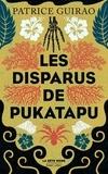 Les disparus de Pukatapu. Une enquête de Lilith Tereia