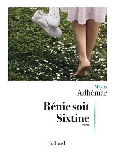 Bénie soit Sixtine