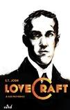 Je suis providence, vie et oeuvre de H.P. Lovecraft. Tome 1