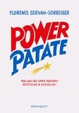 Power Patate. Vous avez des super pouvoirs ! Détectez-les & utilisez-les