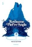 Le royaume de Pierre d'Angle Tome 1L'art du naufrage