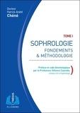 Sophrologie. Tome 1, Fondements & méthodologie6e édition
