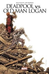 Declan Shalvey et Mike Henderson - Deadpool vs Old Man Logan - Le clown et le vieux.