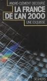 Decufle - La France en l'an 2000 - Une esquisse.