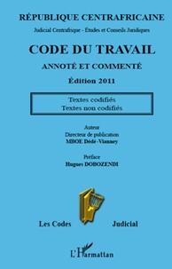 Dédé-Vianney Mboe - Code du travail annoté et commenté - Edition 2011.