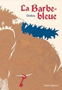 Dedieu - La Barbe-bleue.