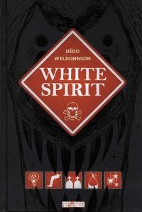 Dedo et  Weldohnson - White Spirit.