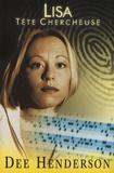 Dee Henderson - O'Malley Tome 3 : Lisa tête chercheuse.