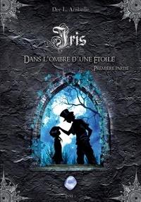 Dee L. Aniballe - Iris (Livre 2).