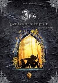 Dee L. Aniballe - Iris (Livre 3).