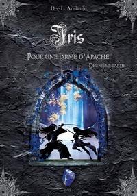 Dee L. Aniballe - Iris (Livre 5).