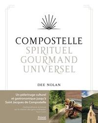 Dee Nolan - Compostelle, spirituel, gourmand, universel.