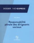 Deen Gibirila - Responsabilité pénale des dirigeants sociaux.