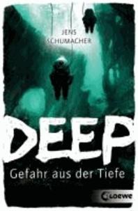 Deep - Gefahr aus der Tiefe.