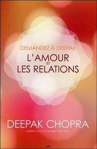 Deepak Chopra - L'amour et les relations.