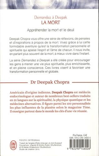 La mort. Demandez à Deepak