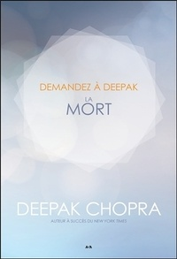 Deepak Chopra - La mort.
