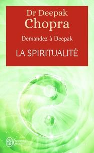 Accentsonline.fr La spiritualité - Demandez à Deepak Image