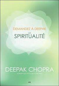Deepak Chopra - La spiritualité.