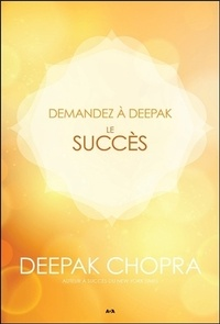 Deepak Chopra - Le succès.