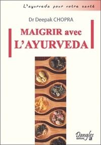Maigrir avec layurveda - Comment atteindre et conserver son poids idéal.pdf