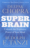 Deepak Chopra - Super Brain.
