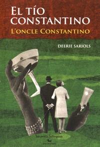 Deerie Sariols - El tio Constantino - L'oncle Constantino.