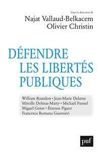 Najat Vallaud-Belkacem - Défendre les libertés publiques - Nouveaux défis, nouvelles dissidences.