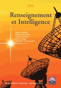 Martine Balland et Grégory Boutherin - Revue Défense Nationale N° 775, Décembre 201 : Renseignement et intelligence.