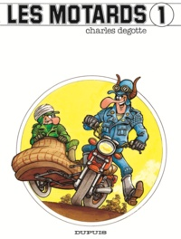 Degotte - Les Motards - Tome 1 - Moto risées.