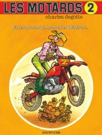 Degotte - Les Motards - Tome 2 - Et les motards, mon cher Watson.