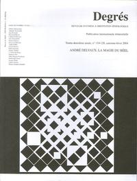 Adolphe Nysenholc - Degrés N° 119-120, Automne- : André Delvaux, la magie du réel.