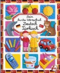 Dein buntes Wörterbuch: Deutsch-Türkisch.
